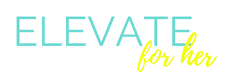 Elevate For Her - Professional Development Designed for Women